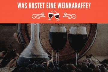 Was kosten Weinkaraffen
