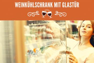 Weinkühlschrank mit Glastür