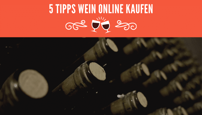 5 Tipps Wein online kaufen