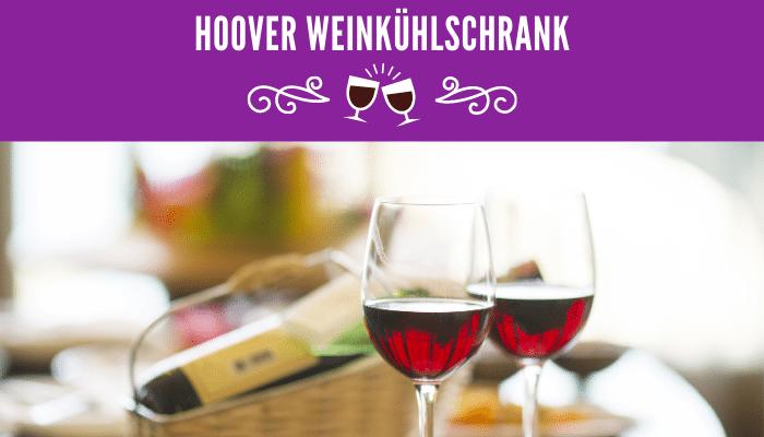 Hoover Weinkühlschrank