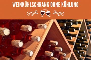 Weinkühlschrank ohne Kühlung